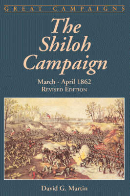 The Shiloh Campaign: March- April 1862 (Paperback)