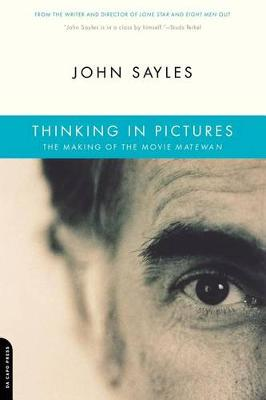 Thinking In Pictures: The Making Of The Movie Matewan (Paperback)