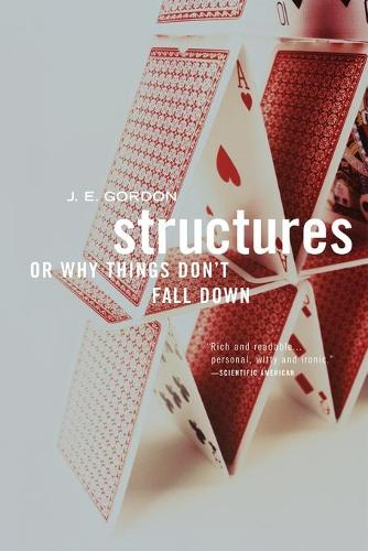 Structures: Or Why Things Don't Fall Down (Paperback)