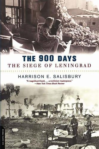 The 900 Days: The Siege Of Leningrad (Paperback)