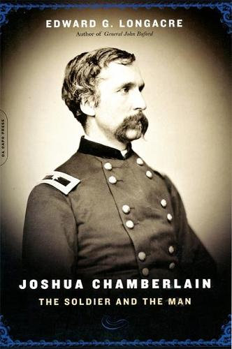 Joshua Chamberlain: The Solider And The Man (Paperback)