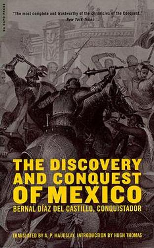 The Discovery And Conquest Of Mexico (Paperback)