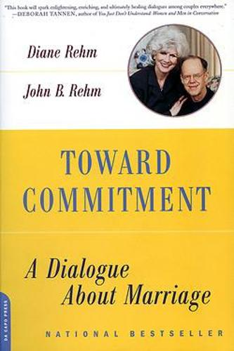 Toward Commitment: A Dialogue About Marriage (Paperback)