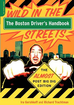 The Boston Driver's Handbook: The Almost Post Big Dig Edition (Paperback)