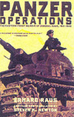 Panzer Operations: The Eastern Front Memoir of General Raus, 1941-1945 (Paperback)