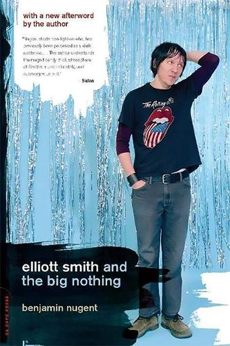 Elliott Smith and the Big Nothing (Paperback)