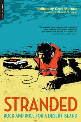 Stranded: Rock and Roll for a Desert Island (Paperback)