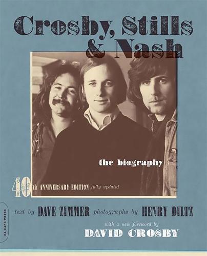 Crosby, Stills & Nash: The Biography (Paperback)