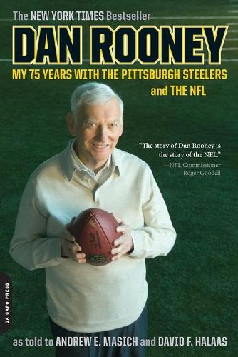 Dan Rooney: My 75 Years with the Pittsburgh Steelers and the NFL (Paperback)