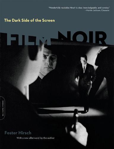 The Dark Side of the Screen: Film Noir (Paperback)