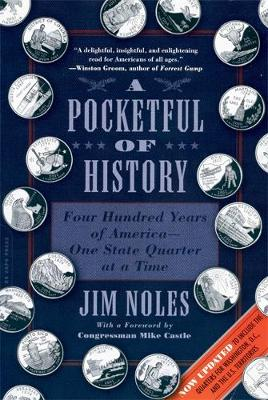 A Pocketful of History (Enlarged, Updated with new material): Four Hundred Years of America, One State Quarter at a Time (Paperback)