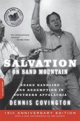 Salvation on Sand Mountain: Snake Handling and Redemption in Southern Appalachia (Paperback)