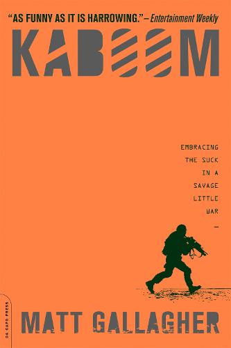 Kaboom: Embracing the Suck in a Savage Little War (Paperback)
