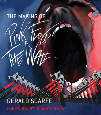 The Making of Pink Floyd: The Wall (Paperback)