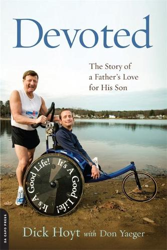 Devoted: The Story of a Father's Love for His Son (Paperback)
