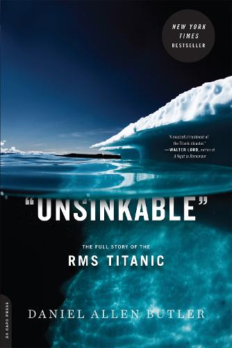 Unsinkable: The Full Story of the RMS Titanic (Paperback)