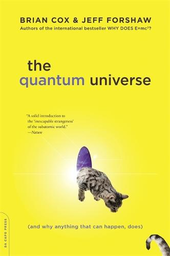 The Quantum Universe: (And Why Anything That Can Happen, Does) (Paperback)