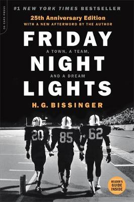 Friday Night Lights, 25th Anniversary Edition: A Town, a Team, and a Dream (Paperback)