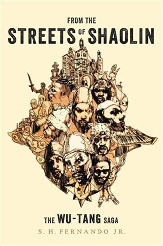 From the Streets of Shaolin: The Wu-Tang Saga (Hardback)