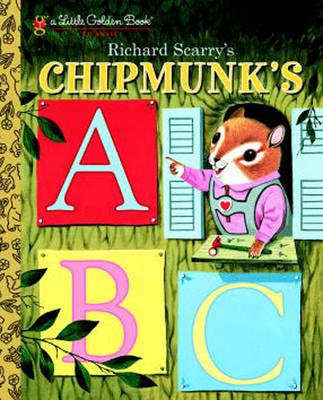 Richard Scarry's Chipmunk's ABC (Hardback)