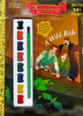 Anastasia: A Wild Ride - Paint Box Book (Paperback)