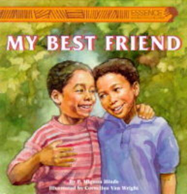 My Best Friend - Essence Series - Story Book (Paperback)