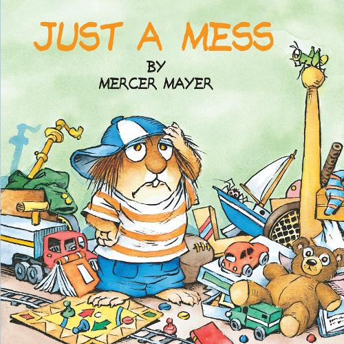 Little Critter: Just A Mess (Paperback)