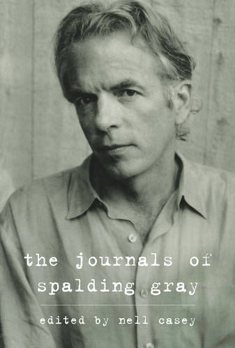 The Journals of Spalding Gray (Hardback)