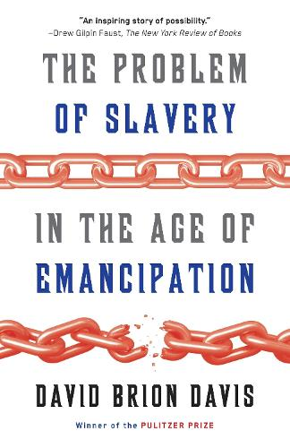 The Problem Of Slavery In The Age Of Emancipation (Paperback)