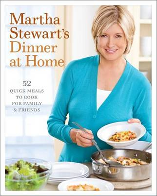 Martha Stewart's Dinner At Home (Hardback)