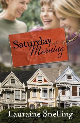 Saturday Morning: A Novel (Paperback)