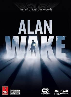 Alan Wake: Prima's Official Game Guide (Paperback)