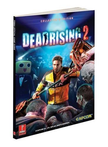 Dead Rising 2: Prima's Official Game Guide (Hardback)