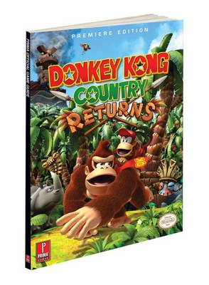 Donkey Kong Country Returns: Prima's Official Game Guide (Paperback)