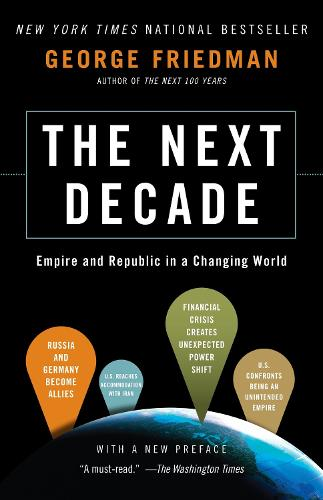 The Next Decade: Empire and Republic in a Changing World (Paperback)