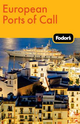 Fodor's European Ports of Call (Paperback)