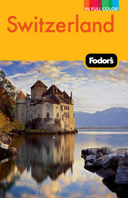 Fodor's Switzerland (Paperback)