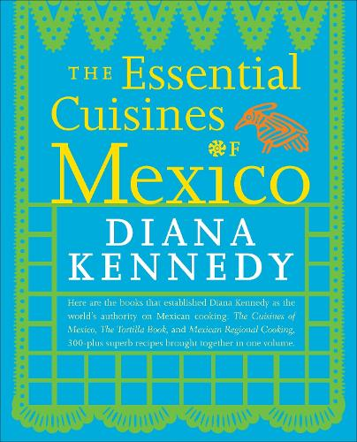 Essential Cuisines Of Mexico (Paperback)