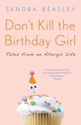 Don't Kill The Birthday Girl (Paperback)