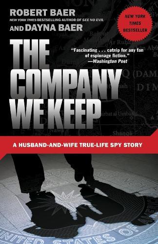 The Company We Keep (Paperback)