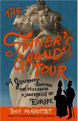 The Sinner's Grand Tour (Paperback)