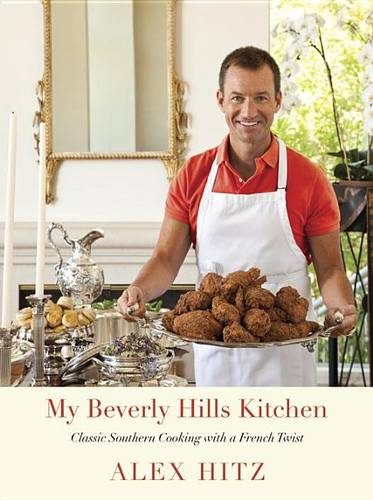 My Beverly Hills Kitchen: Classic Southern Cooking with a French Twist (Hardback)