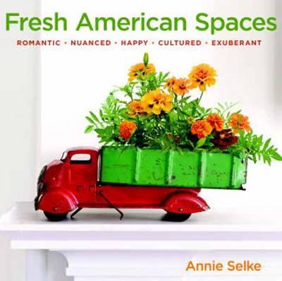 Fresh American Spaces (Hardback)