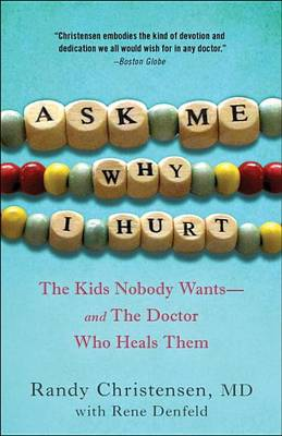 Ask Me Why I Hurt (Paperback)