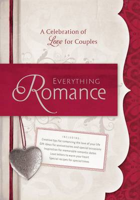 Everything Romance: A Celebration of Love for Couples (Hardback)