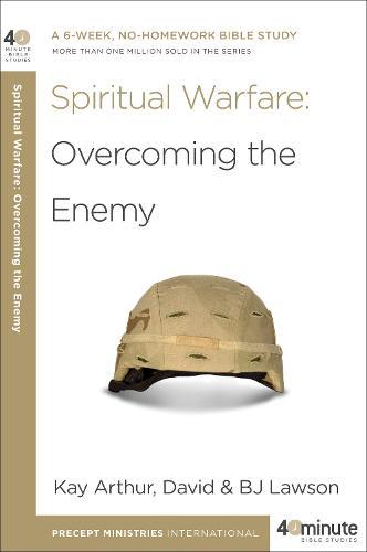 Spiritual Warfare: Overcoming the Enemy (Paperback)