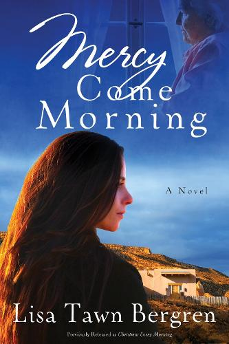 Mercy Come Morning: A Novel (Paperback)