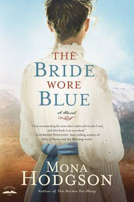 The Bride Wore Blue: A Novel - Sinclair Sisters of Cripple Creek Series 03 (Paperback)