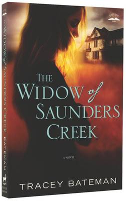 The Widow of Saunders Creek: A Novel (Paperback)