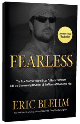 Fearless: The Undaunted Courage and Ultimate Sacrifice of Navy Seal Team 6 (Paperback)